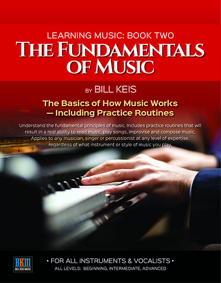 Bill Keis Releases New Book ?The Fundamentals of Music""