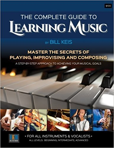 Bill Keis Releases New Book ?The Complete Guide to Learning Music?